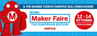 Call for Maker Faire Rome 2018 – The European Edition